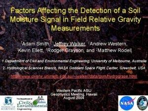 Factors Affecting the Detection of a Soil Moisture