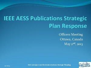 IEEE AESS Publications Strategic Plan Response Officers Meeting