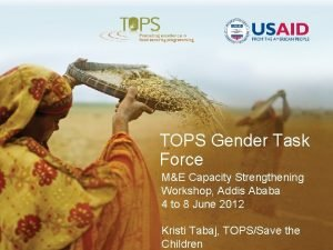 TOPS Gender Task Force ME Capacity Strengthening Workshop