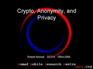 Crypto Anonymity and Privacy Simple Nomad DC 214