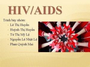 HIVAIDS Trnh by nhm L Th Huyn Hunh