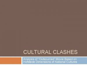 CULTURAL CLASHES Analysis of Outsourced Movie Based on