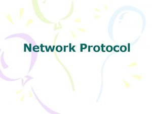 Network Protocol Network Protocol Application layer protocol Transport