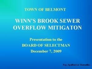 TOWN OF BELMONT WINNS BROOK SEWER OVERFLOW MITIGATON