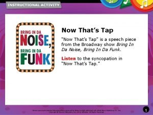 Now Thats Tap Now Thats Tap is a