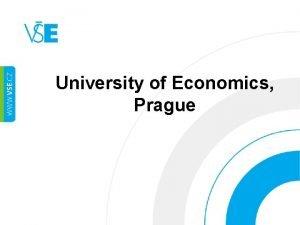 University of Economics Prague Leading Czech university in