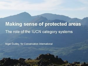 Making sense of protected areas The role of