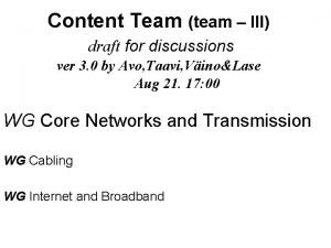 Content Team team III draft for discussions ver