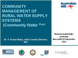 COMMUNITY MANAGEMENT OF RURAL WATER SUPPLY SYSTEMS Community