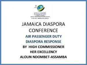 JAMAICA DIASPORA CONFERENCE AIR PASSENGER DUTY DIASPORA RESPONSE