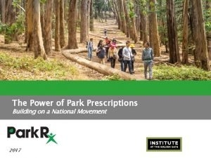 The Power of Park Prescriptions Building on a