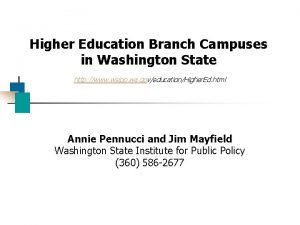 Higher Education Branch Campuses in Washington State http