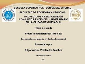 ESCUELA SUPERIOR POLITECNICA DEL LITORAL FACULTAD DE ECONOMA