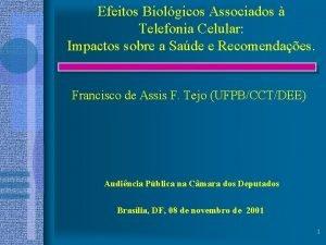 Efeitos Biolgicos Associados Telefonia Celular Impactos sobre a