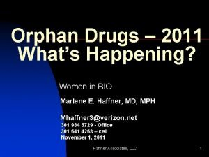 Orphan Drugs 2011 Whats Happening Women in BIO