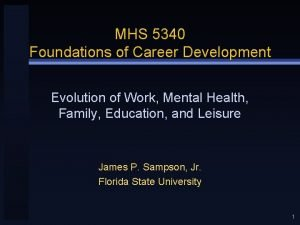MHS 5340 Foundations of Career Development Evolution of