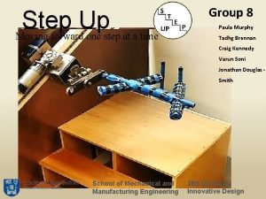 Step Up Moving forward one step at a