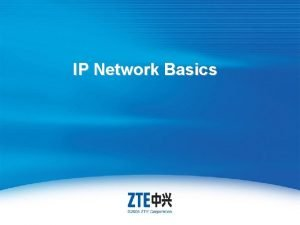 IP Network Basics Internal For Use Internal Only