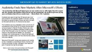 MICROSOFT GOTOMARKET SERVICES SUCCESS STORY Audioteka Finds New