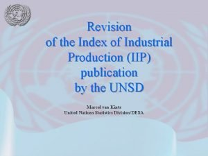 Revision of the Index of Industrial Production IIP