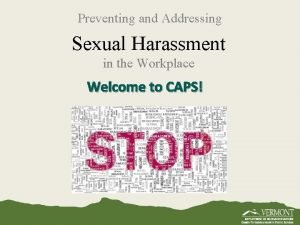 Preventing and Addressing Sexual Harassment in the Workplace