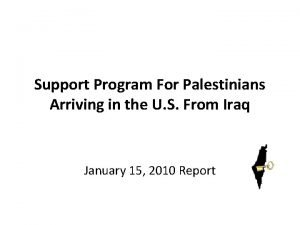 Support Program For Palestinians Arriving in the U