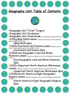 Geography Unit Table of Contents Geography Unit I
