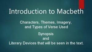 Introduction to Macbeth Characters Themes Imagery and Types