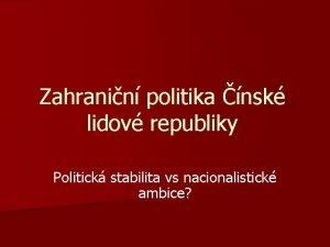 Zahranin politika nsk lidov republiky Politick stabilita vs