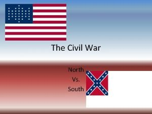 The Civil War North Vs South Road to