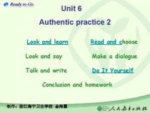 Unit 6 Authentic practice 2 Look and learn