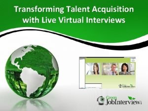 Transforming Talent Acquisition with Live Virtual Interviews Whos