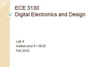 ECE 3130 Digital Electronics and Design Lab 4