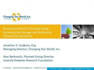 Brave New World of Planned Giving Assessing the