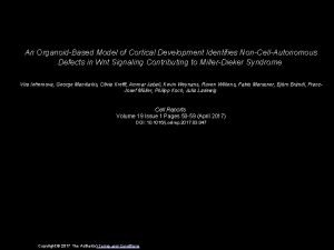An OrganoidBased Model of Cortical Development Identifies NonCellAutonomous
