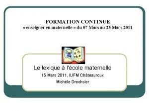 FORMATION CONTINUE enseigner en maternelle du 07 Mars