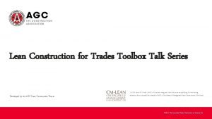 Lean Construction for Trades Toolbox Talk Series Developed