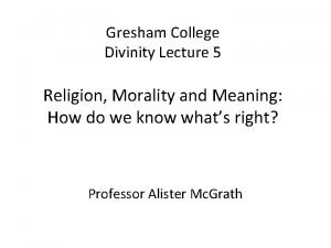 Gresham College Divinity Lecture 5 Religion Morality and