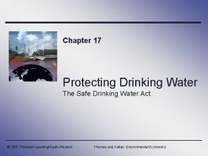 Chapter 17 Protecting Drinking Water The Safe Drinking