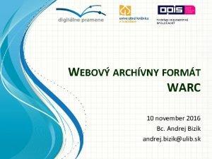 TVORME VEDOMOSTN SPOLONOS WEBOV ARCHVNY FORMT WARC 10