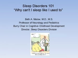 Sleep Disorders 101 Why cant I sleep like