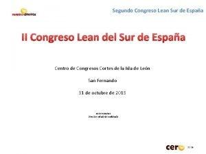 Segundo Congreso Lean Sur de Espaa II Congreso