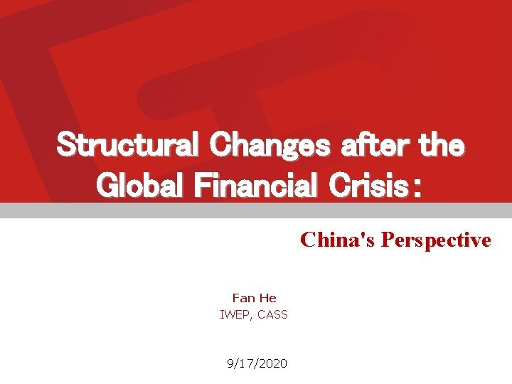 Structural Changes after the Global Financial Crisis Chinas