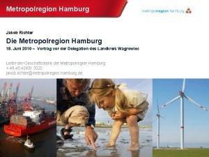 Metropolregion Hamburg Jakob Richter Die Metropolregion Hamburg 18