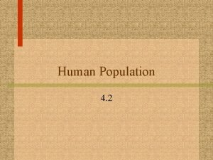 Human Population 4 2 Population Growth Is Limited