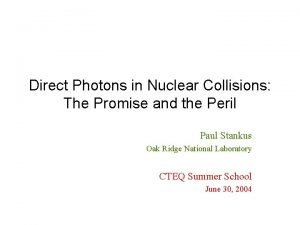 Direct Photons in Nuclear Collisions The Promise and