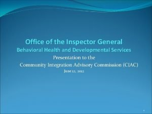 Office of the Inspector General Behavioral Health and