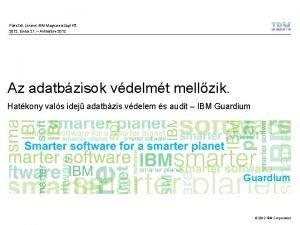 Pkozdi Lrnd IBM Magyarorszgi Kft 2012 jnius 21