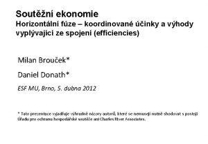 Soutn ekonomie Horizontln fze koordinovan inky a vhody