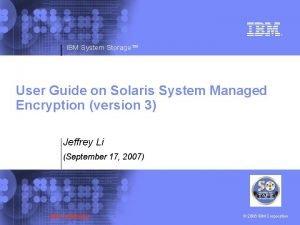 IBM System Storage User Guide on Solaris System